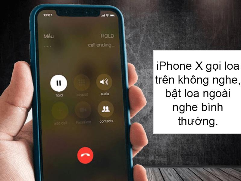 Mô Tả iPhone X lỗi Loa Trên